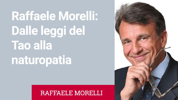 Conferenza di Raffaele Morelli: Dalle leggi del Tao alla naturopatia