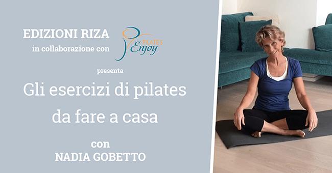 Da oggi segui i nostri tutorial di pilates!