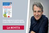 Come superare le nostre paure: il nuovo libro di Raffaele Morelli