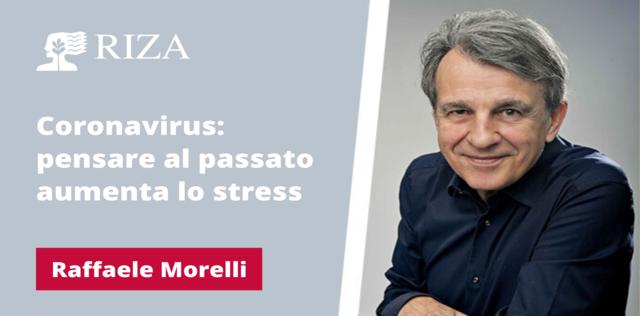 VIDEO Coronavirus: pensare al passato aumenta lo stress