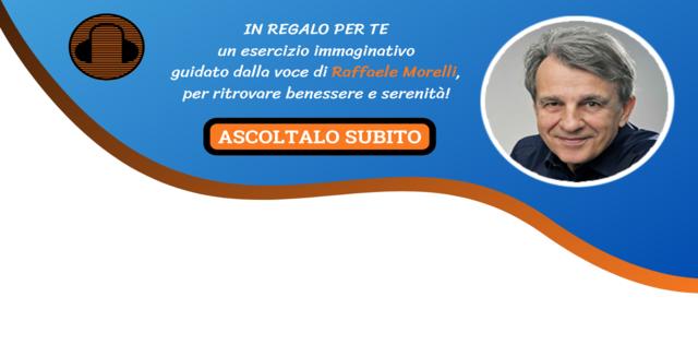 AUDIO L'esercizio immaginativo con la voce di Raffaele Morelli
