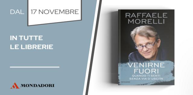 VIDEO 'Venirne fuori': il nuovo libro di Raffaele Morelli